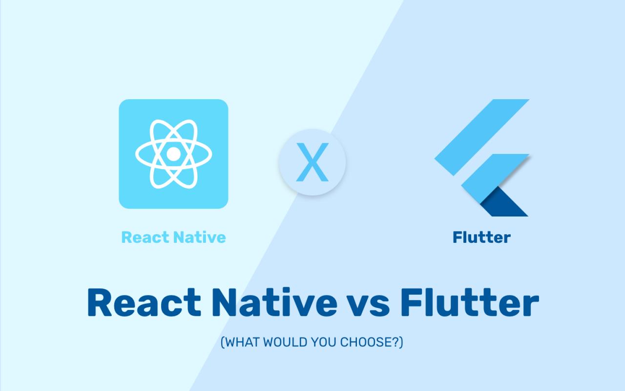 مقایسه ریاکت نیتیو (React Native) و فلاتر (Flutter)