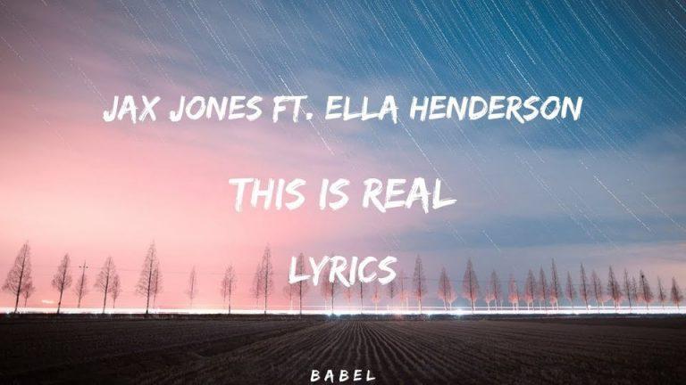 متن و ترجمه آهنگ This is Real از Jax Jonse و Ella Henderson