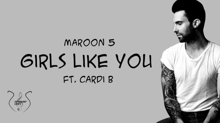 متن و ترجمه آهنگ Girls Like You از Maroon 5