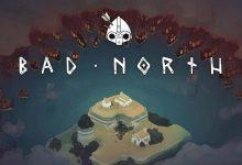 Photo of دانلود بازی Bad North برای اندروید با  لینک مستقیم + نسخه مود شده