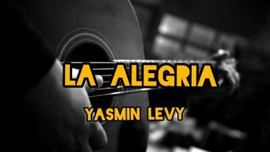 Photo of متن و ترجمه آهنگ La Alegria از Yasmin Levy