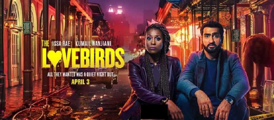 فیلم Lovebirds (مرغهای عشق)