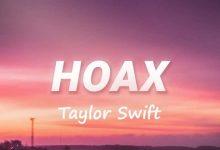 متن و ترجمه آهنگ Hoax از Taylor Swift