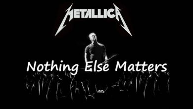 تصویر متن و ترجمه آهنگ Nothing Else Matters از Metallica