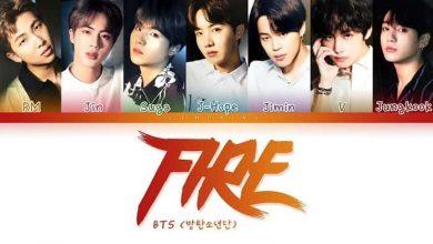 تصویر متن و ترجمه آهنگ Fire از بی تی اس ، گروه BTS