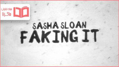 متن و ترجمه آهنگ Faking It از Sasha Alex Sloan